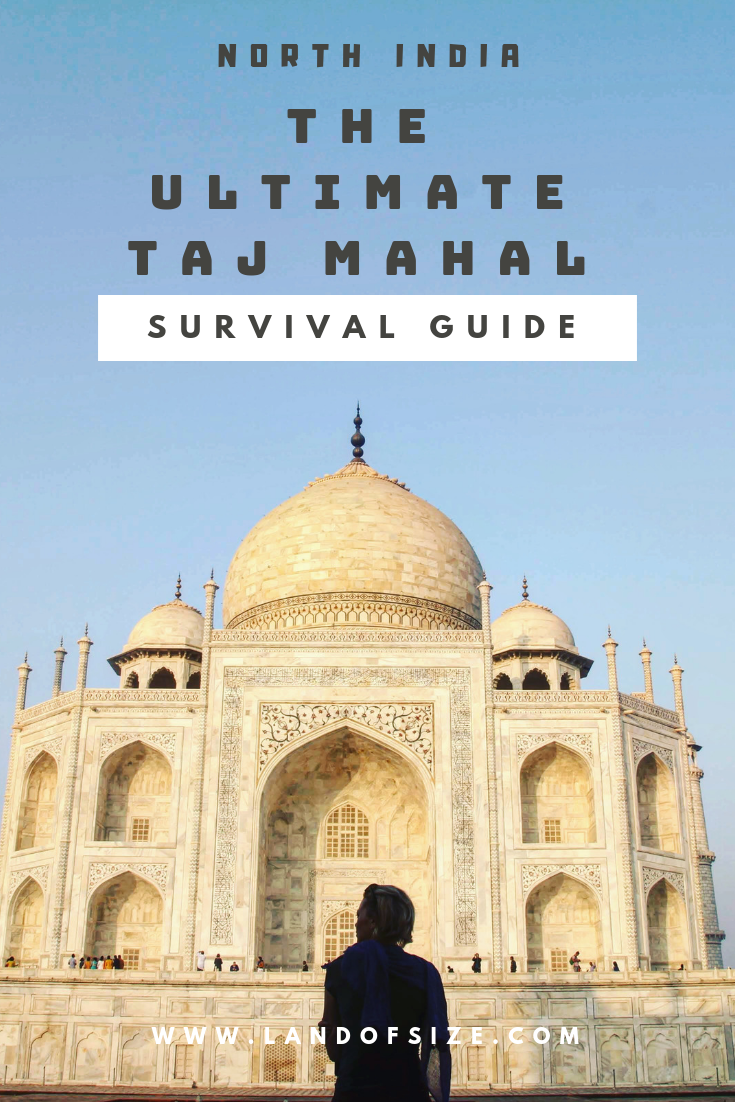 7 things you need to know about visiting Agra's Taj Mahal