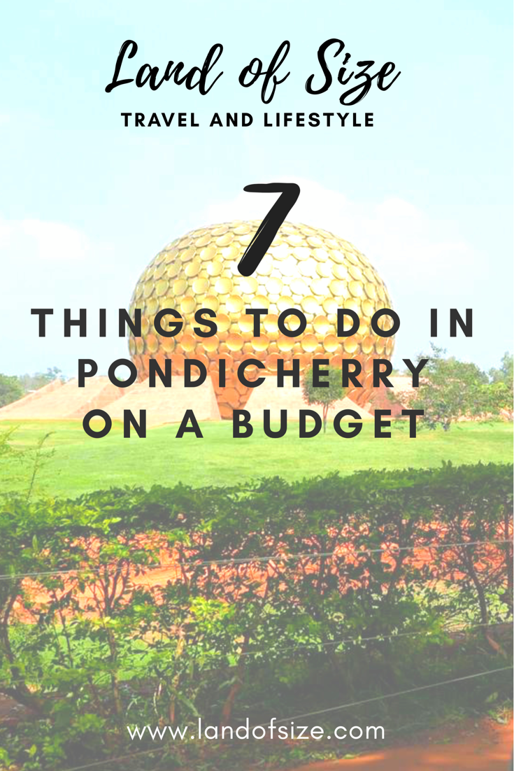 9 things to do in Pondicherry on a budget