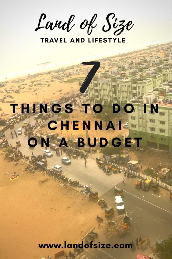7 cheap things to do in Chennai in South India on a backpacker budget