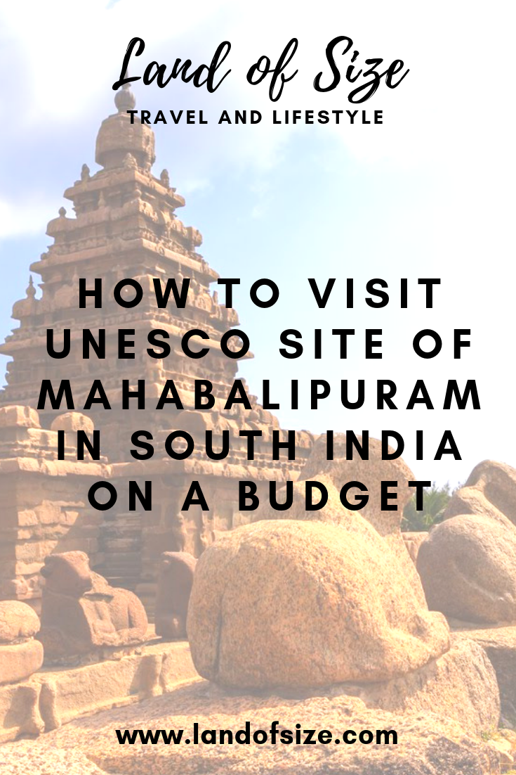 How to visit the UNESCO site of Mahabalipuram in South India on a budget