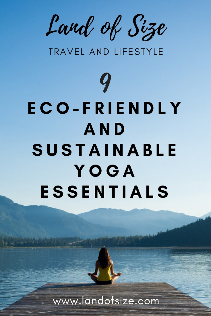 9 eco-friendly and sustainable yoga essentials