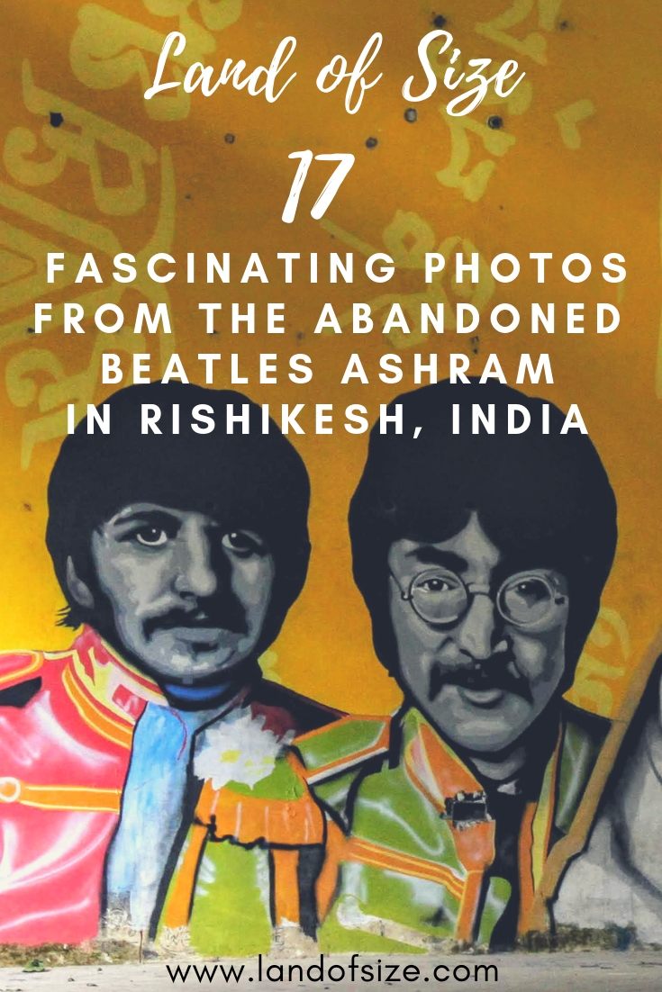 A photographic journey around The Beatles Ashram in Rishikesh, North India