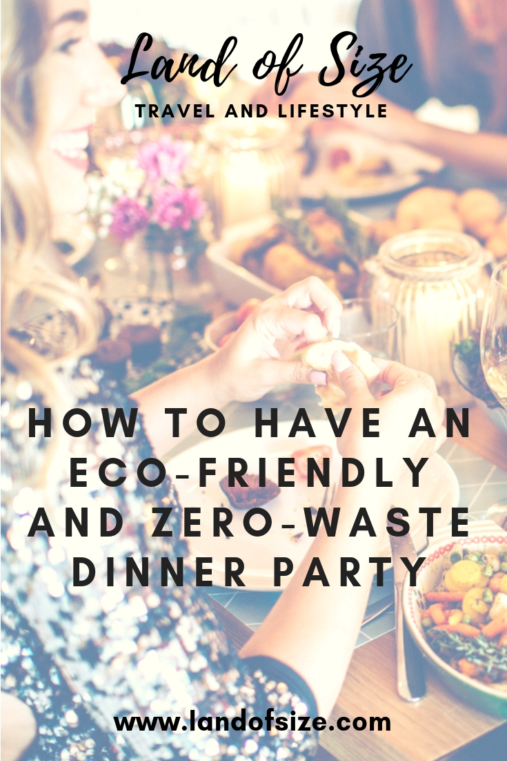 How to throw a zero-waste and eco-friendly dinner party