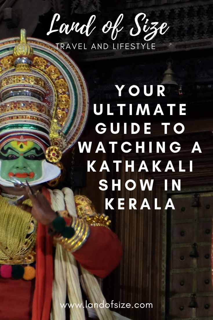 Your ultimate guide to watching a Kathakali show in Kerala