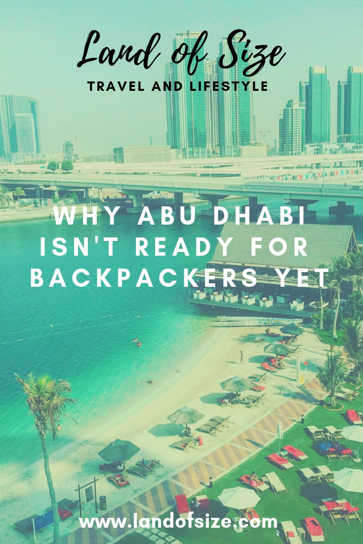 Why Abu Dhabi isn't ready for budget travellers and backpackers yet