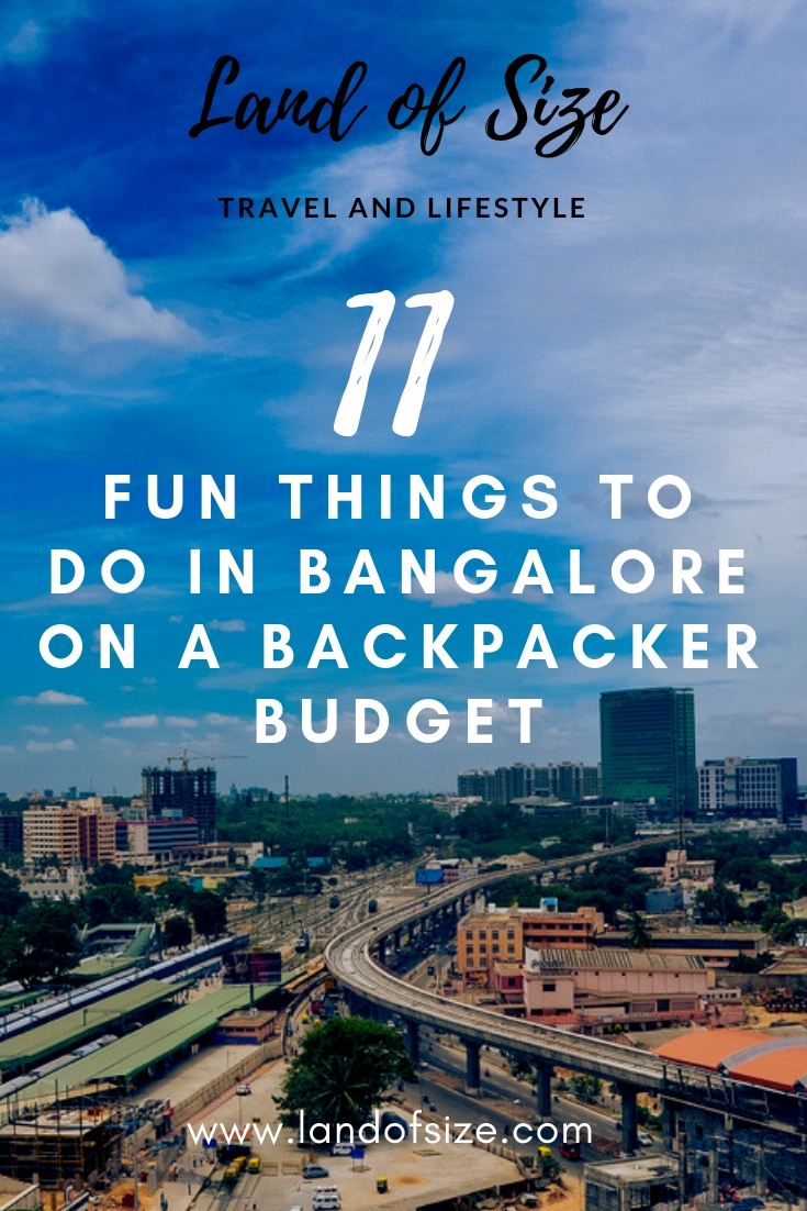 11 fun things to do in Bangalore on a backpacker budget