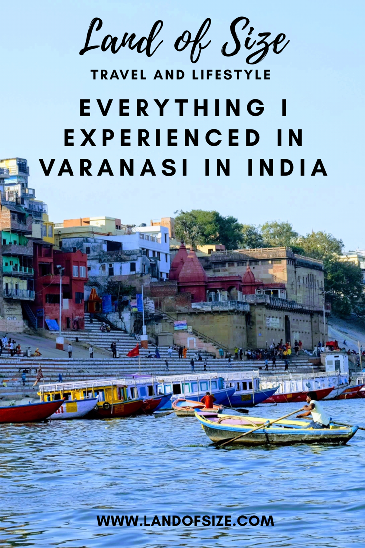The good, the bad and the ugly about visiting Varanasi in India