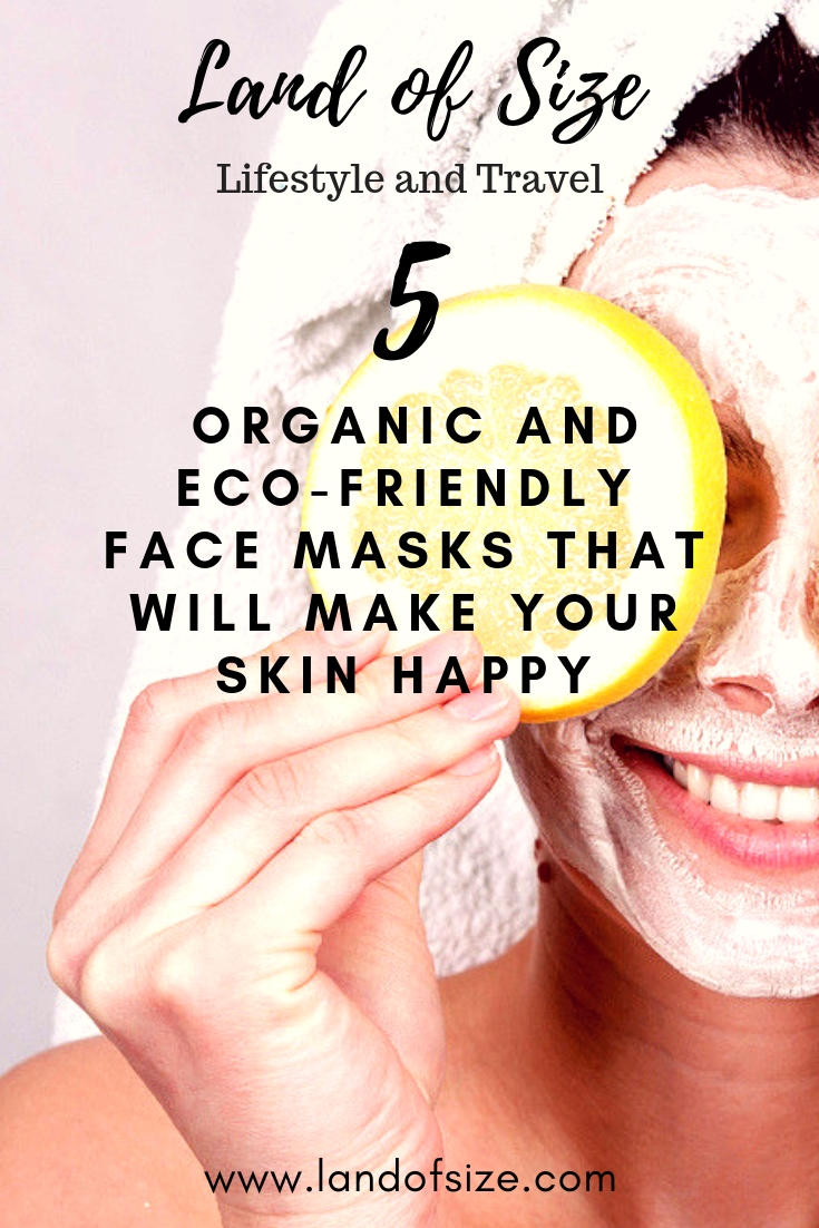 5 organic and eco-friendly face masks that will make your skin happy