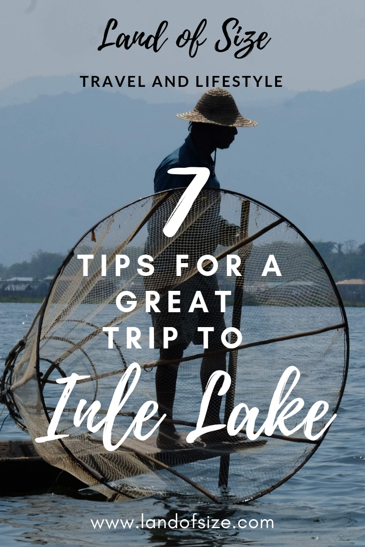 7 tips for visiting Inle Lake in Myanmar