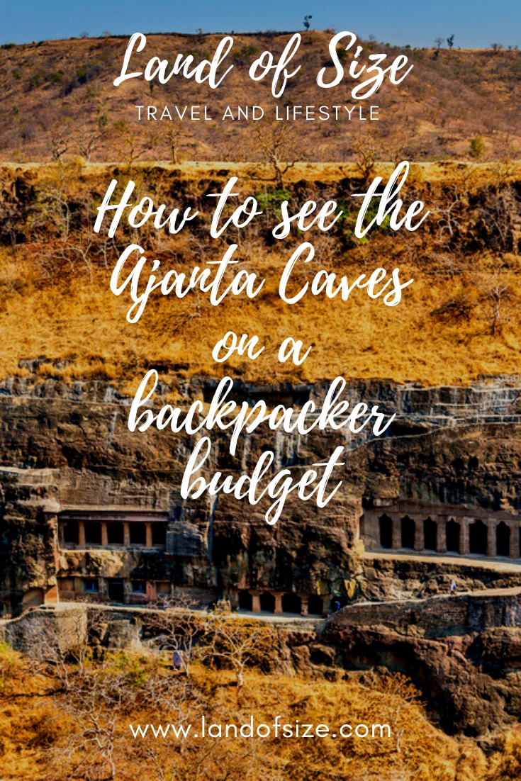 How to see the Ajanta Caves on a backpacker budget