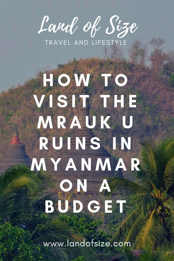 How to visit the Mrauk U ruins in Myanmar on a budget