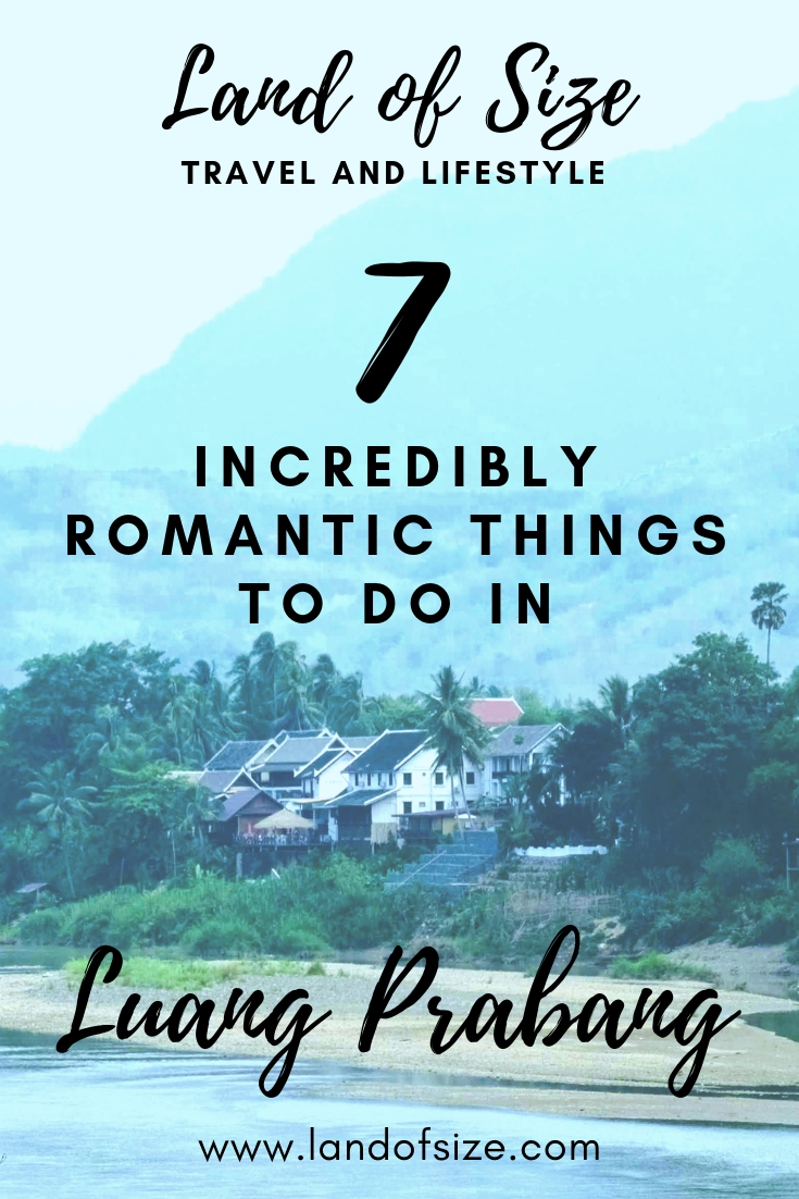 7 incredibly romantic things to do in Luang Prabang