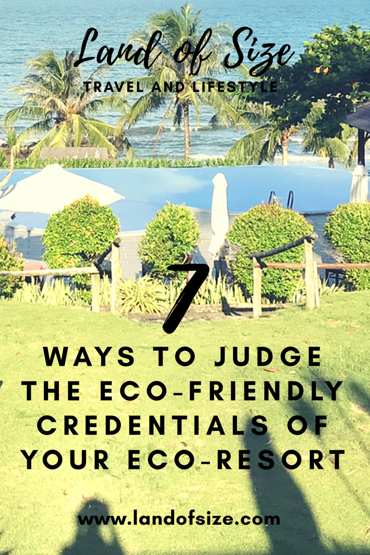 7 ways to judge the eco-friendly credentials of your eco-resort