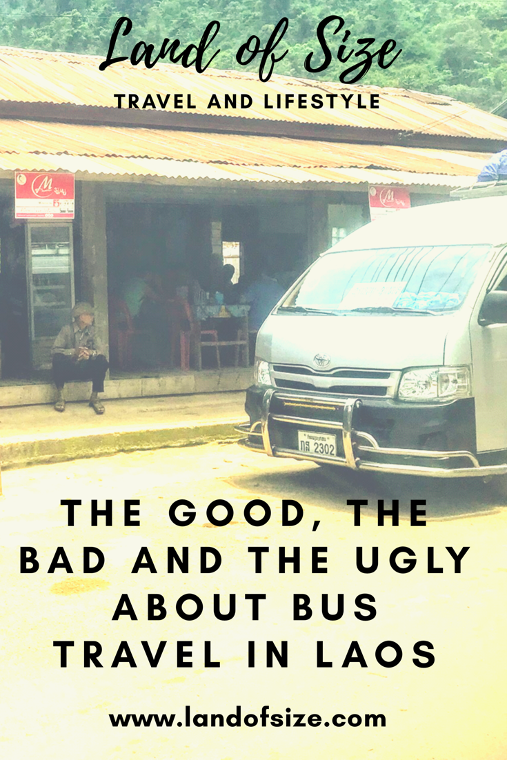 The good, the bad and the ugly about bus travel in Laos