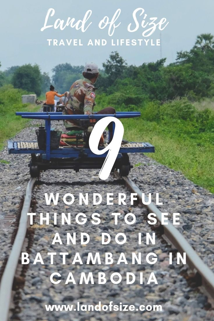 9 wonderful things to see and do in Battambang in Cambodia