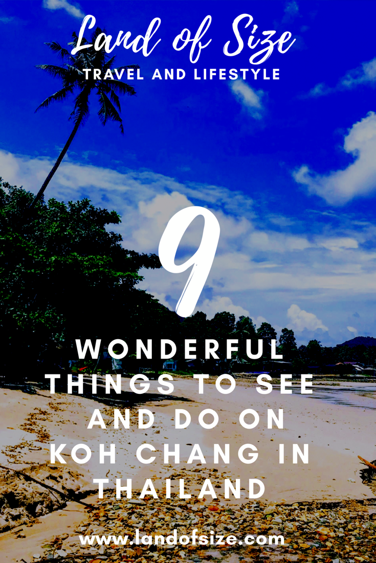 9 ways to have a wonderful time on Koh Chang in Thailand