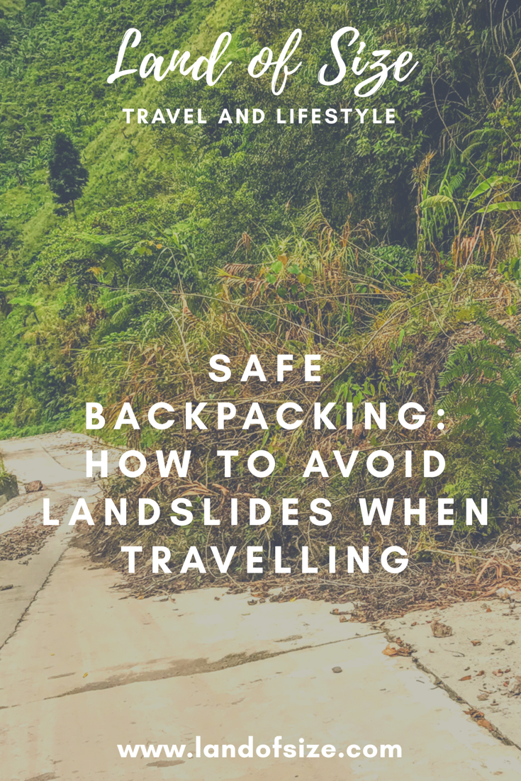Safe backpacking: How to avoid landslides when travelling