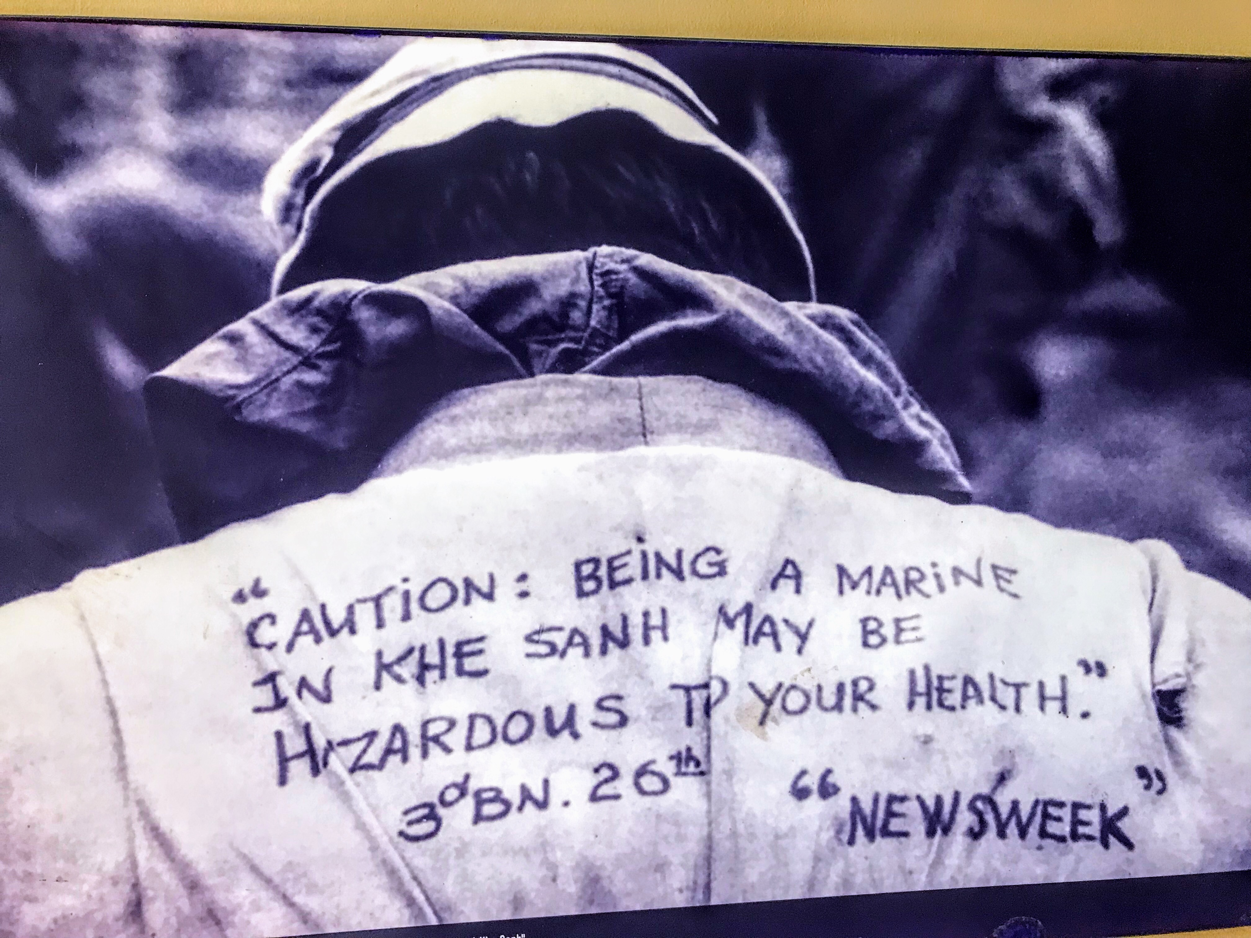 Being a marine in Khe Sanh may be hazardous to your health