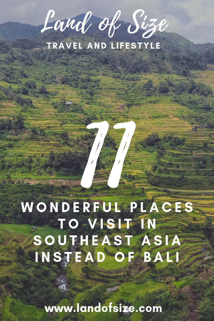 11 wonderful places to visit in Southeast Asia instead of Bali
