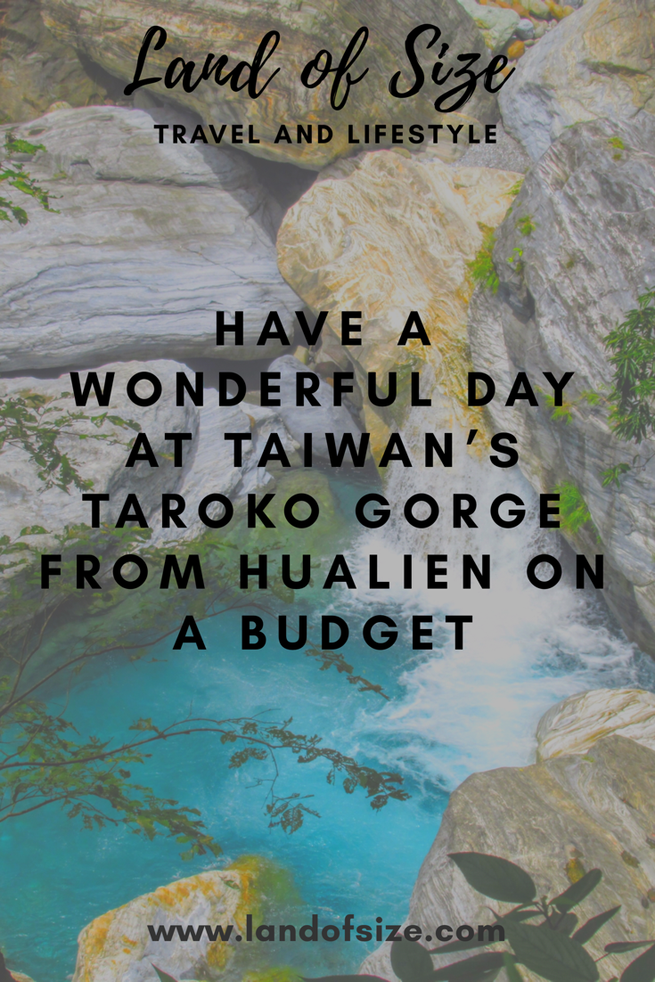 Have a wonderful day at Taiwan's Taroko Gorge from Hualien on a budget