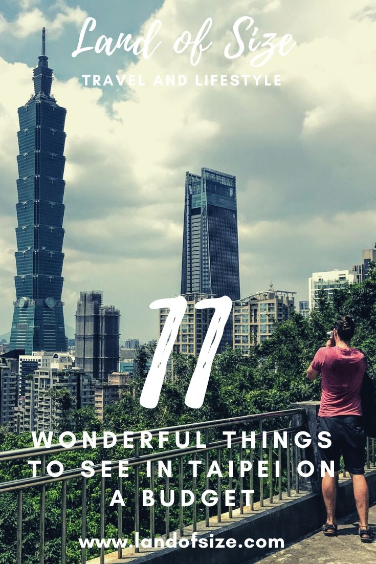 11 wonderful things to see in Taipei on a backpacker budget