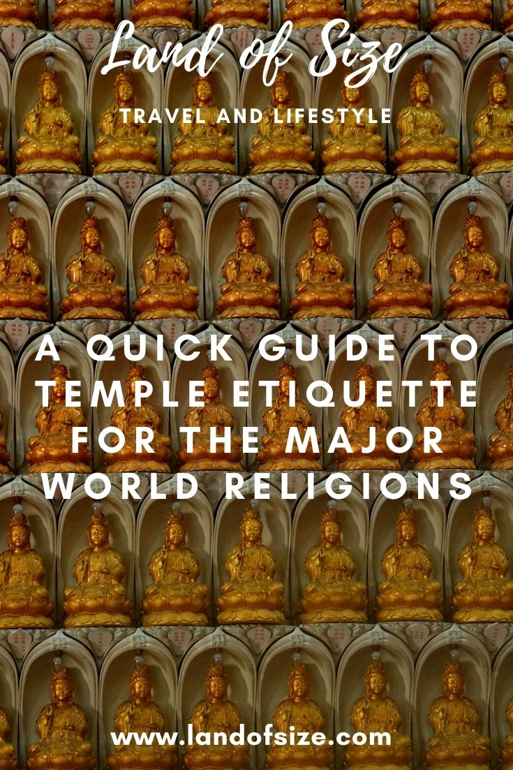 A quick guide to temple etiquette for the major world religions