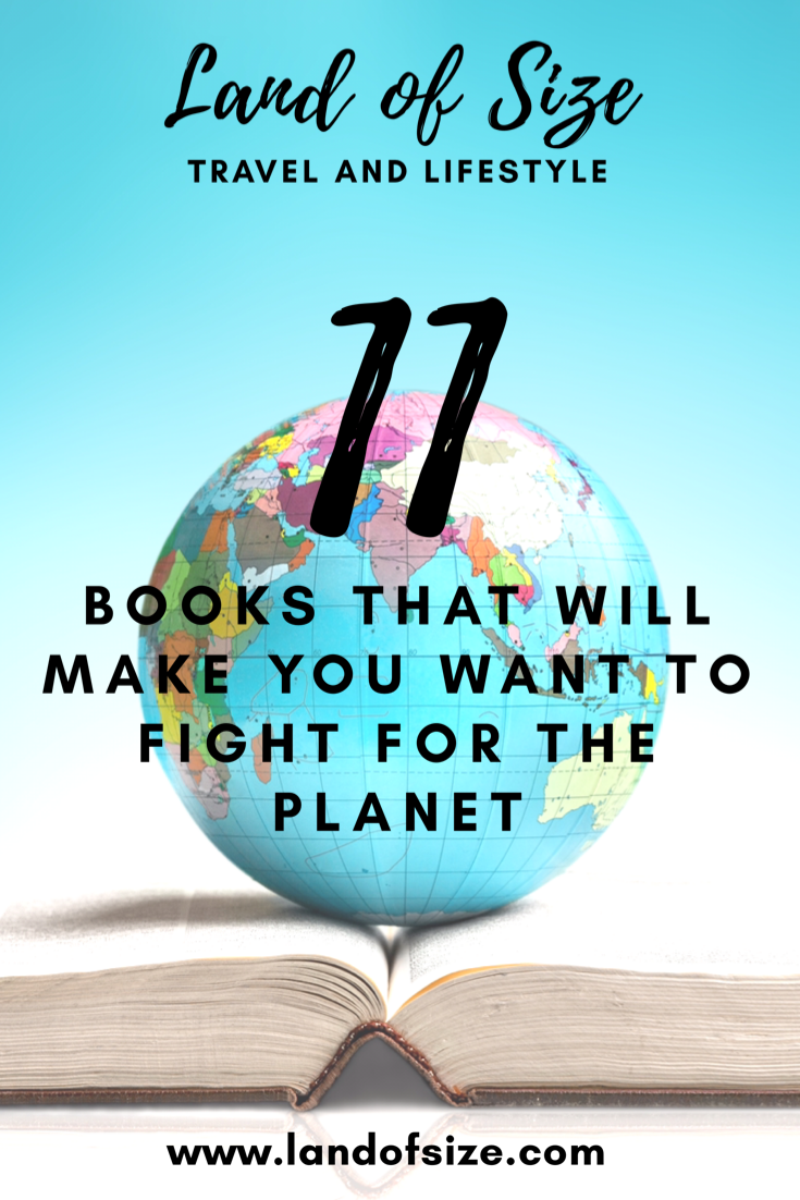 11 books that will make you want to fight for the planet