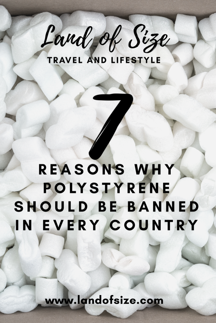 7 reasons why polystyrene should be banned in every country