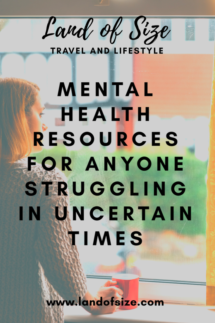 Mental health resources for anyone struggling in uncertain times