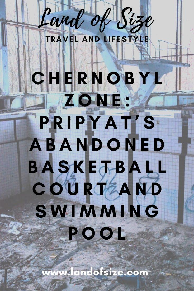 Chernobyl Tour: Pripyat's Abandoned Basketball Court and Swimming Pool