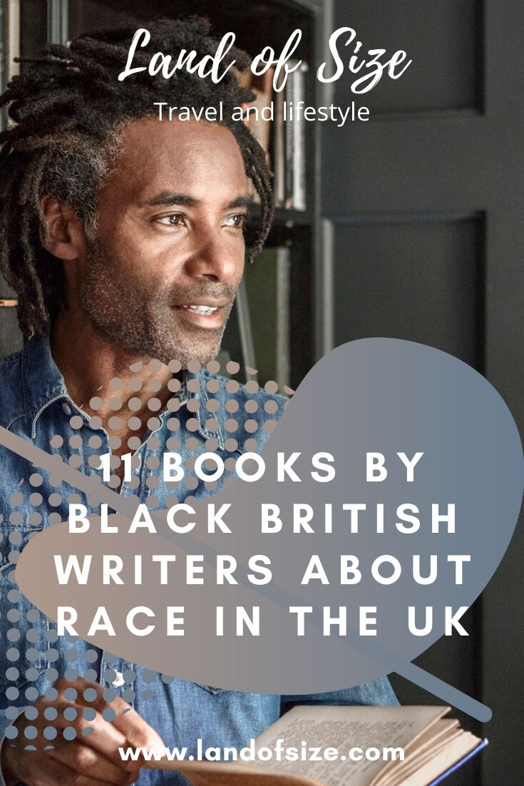 11 books by Black British writers about race and history in the UK