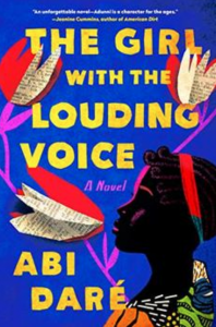 The Girl with the Louding Voice by Abi Daré, Dutton Books