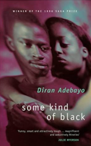 Some Kind of Black by Diran Adebayo, Abacus Software