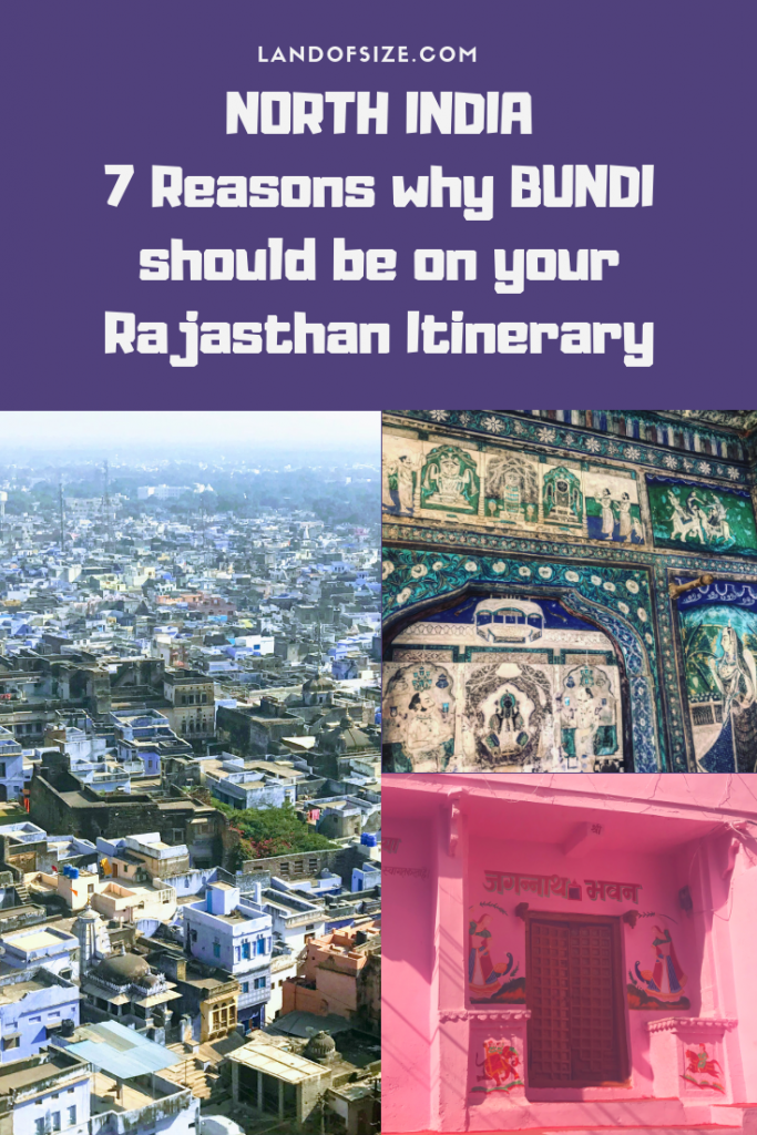 7 reasons why Bundi should be on your Rajasthan itinerary for India