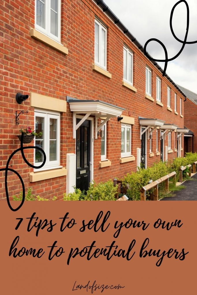 7 tips to sell your own home to potential buyers