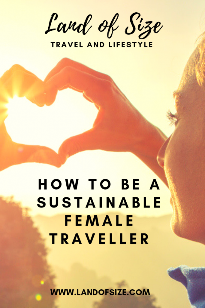 Your essential toolkit to be a sustainable female traveller